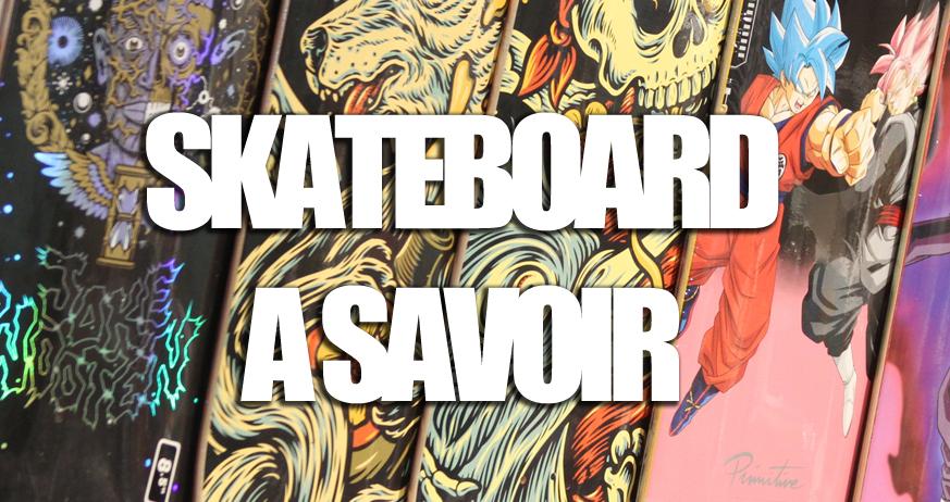 Guide d'achat : A savoir sur le skateboard
